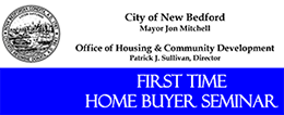 SESSION 1 of 2 -- November First Time Home Buyer Seminar @ To Be Determined | New Bedford | Massachusetts | United States